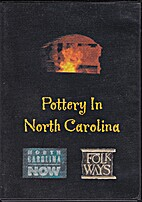 Pottery in North Carolina: A Selection of…