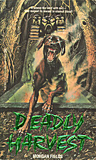 Deadly Harvest by M. Fields