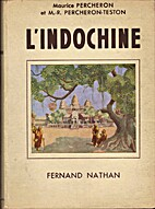 L'Indochine by Maurice Percheron