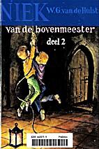 Niek van de bovenmeester. 2 by W. G. van de…