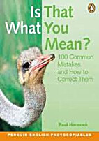 IS THAT WHAT YOU MEAN? 100 common mistakes…