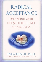 Radical Acceptance: Embracing Your Life With…