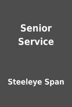 Senior Service by Steeleye Span