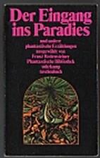 Der Eingang ins Paradies und andere…