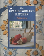 The Spanishwoman's Kitchen by Pepita Aris