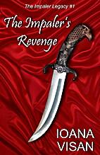 The Impaler's Revenge (The Impaler Legacy)…