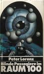 Blinde Passagiere im Raum 100 - Peter Lorenz