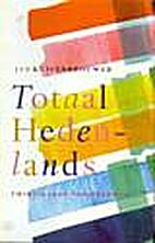 Totaal hedenlands: twintig jaar taaltrends…