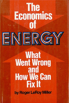 The Economics Of Energy: What Went Wrong And…