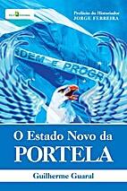 O Estado Novo da Portela by Guilherme Guaral