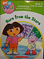 Dora the Explorer Phonics: More from the…