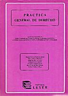 Práctica general de derecho by María…