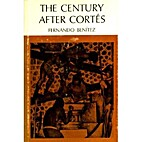 The century after Cortés by Fernando…