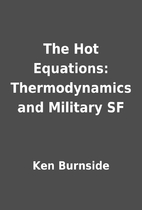The Hot Equations: Thermodynamics and…