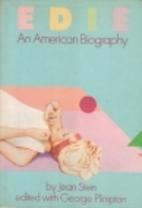 Edie: An American Biography by Jean Stein