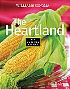 The Heartland (Williams-Sonoma New American…