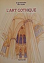 L'Art gothique by Jean-Pierre Willesme