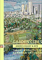 Garden Cities: Theory & Practice of Agrarian…