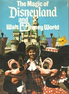 Magic of Disneyland and Disney World by…