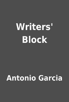 Writers' Block by Antonio Garcia