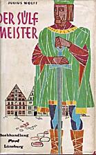 Der Sülfmeister by Julius Wolff