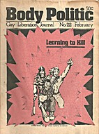 Body Politic (Issue #22) Learning to Kill…