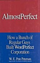 AlmostPerfect: How a Bunch of Regular Guys…