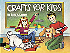 Crafts for Kids by Sally K Latham