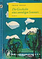 Die Geschichte eines unruhigen Sommers :…