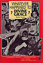 Whatever Happened to Divine Grace? an…