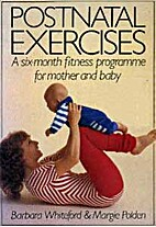 Postnatal Exercises: A 6-month Fitness…