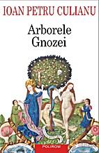 Arborele Gnozei: Mitologia gnostică de la…