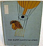 The Happy Lion's Vacation by Lou Fatio