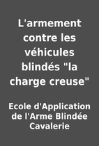 L'armement contre les véhicules blindés…