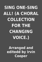 SING ONE-SING ALL! (A CHORAL COLLECTION FOR…