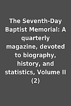 The Seventh-Day Baptist Memorial: A…