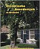 Historische boerderijen in Brabant by Huub…