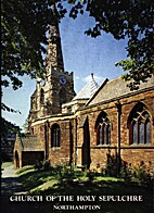 The Church of the Holy Sepulchre Northampton…