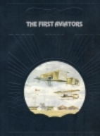 The First Aviators by Curtis Prendergast