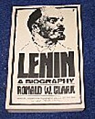 Lenin by Ronald William Clark