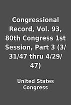 Congressional Record, Vol. 93, 80th Congress…