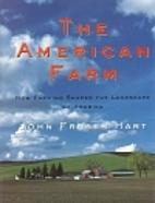 The American Farm by John Fraser Hart
