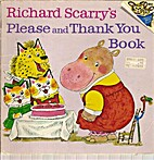 Richard Scarry's Please and Thank You Book…