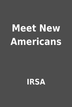 Meet New Americans by IRSA