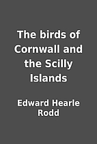 The birds of Cornwall and the Scilly Islands…