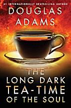 The Long Dark Tea Time of the Soul (Dirk…