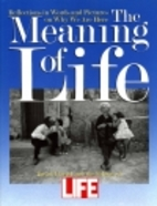 The Meaning of Life: Reflections in Words…