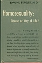 Homosexuality: Disease or Way of Life by…