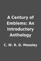 A Century of Emblems: An Introductory…