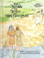 The Story of Jesus and His Disciples by…